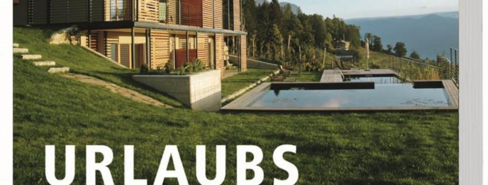 Architektur Ferienhäuser urlaubsarchitektur die schönsten ferienhäuser zum mieten jan